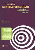 La Fugitiva Contemporaneidad: Narrativa Latinoamericana, 1990-2000
