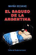 El saqueo de la Argentina