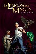 Invitacion, La - Los Libros de La Magia