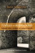 Los Tuneles de Buenos Aires