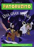 Una Gran Nevada. Libros Patoruzito