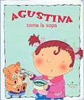 Agustina Toma La Sopa
