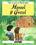 Hansel y Gretel - MIS Cuentos Preferidos