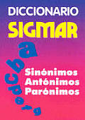 Diccionario Sigmar - Sinonimos Antonimos Paronimos