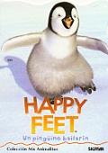 Happy Feet - Un Pinguino Bailarin