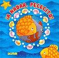 A Nadar, Pececito! / Time To Swim, Little Fish