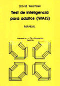 Test de Inteligencia Para Adultos - WAIS Manual