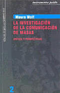 La Investigacion de La Comunicacion de Masas