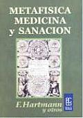 Metafisica Medicina y Sanacion