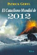 El Cataclismo Mundial de 2012