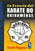 La Esencia del Karate Do Okinawense