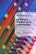 La Fisica de La Edad de La Informacion