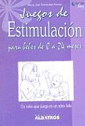 Juegos de Estimulacion Para Bebes de 0 a 24 Meses