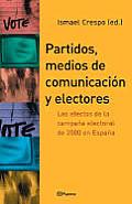 Partidos, Medios de Comunicacion y Electores