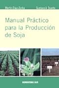 Manual Practico Para La Produccion de Soja