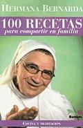 100 Recetas Para Compartir En Familia