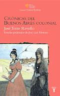 Cronicas de Buenos Aires Colonial