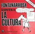 Fontanarrosa Contra La Cultura