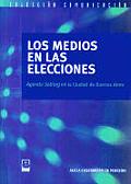 Los Medios En Las Elecciones