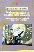 Una Introduccion a la Naturaleza de La Ciencia