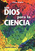 Un Dios Para La Ciencia
