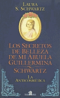 Secretos de Belleza de Mi Abuela Guillermina
