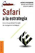 Safari a la Estrategia: : Una Visita Guiada Por La Jungla del Management Estratigico