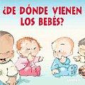 de Donde Vienen los Bebes? / Where Do Babies Come From? (Coleccion