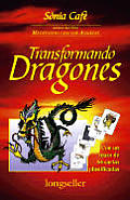 Transformando Dragones - Con Un Mazo Cartas