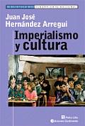 Imperialismo y Cultura