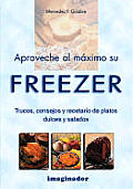 The Aproveche Al Maximo Su Freezer