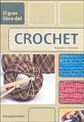 El gran libro del crochet / The Great Book of Crochet