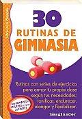 30 Rutinas De Gimnasia / 30 Gymnastic Routines
