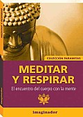 Meditar Y Respirar / Meditation and Breathing