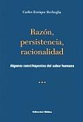 Razon, Persistencia, Racionalidad