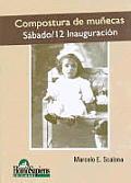 Compostura de Munecas. Sabado/ 12 Inauguracion