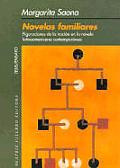Novelas Familiares Figuraciones de la Nacion en la Novela Latinoamericana Contemporanea