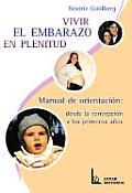 Vivir El Embarazo En Plenitud
