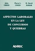 Aspectos Laborales En La Ley de Concursos y Quiebras