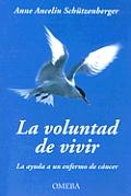 La Voluntad de Vivir
