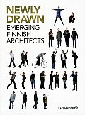 Newly Drawn: Emerging Finnish Architects