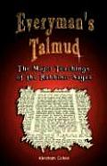 Everyman's Talmud: The Major Teachings of the Rabbinic Sages Cover