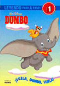 Vuela Dumbo, Vuela!
