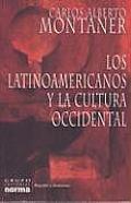 Los Latinoamericanos Y La Cultura Occidental / Latin Americans and Western Culture
