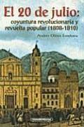 20 de Julio El (Cuadernillos de Historia)