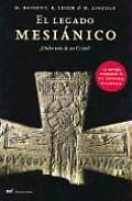 El Legado Mesianico / The Messianic Legacy