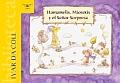 Hamamelis, Miosotis y El Se?or Sorpresa