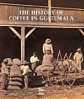 History Of Coffee In Guatemala