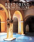 Restoring Architecture: The Work of Alvaro Barrera