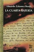 La Cuarta Bateria / the Fourth Infantry